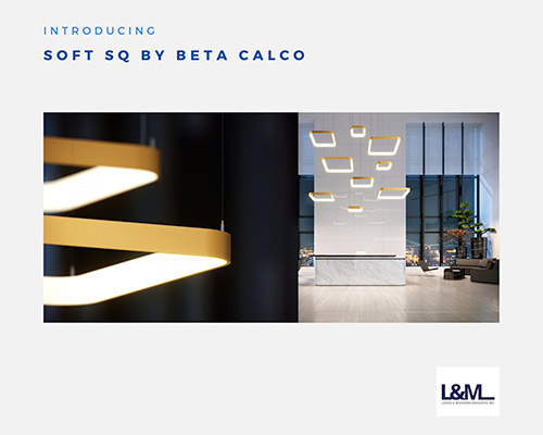 Soft SQ Beta Calco new led lighting product ad