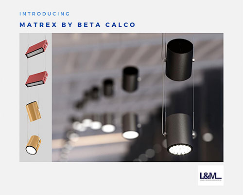 Matrix Beta Calco lighting ad