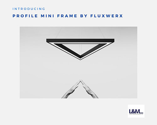 profile mini frame fluxwerx lighting ad